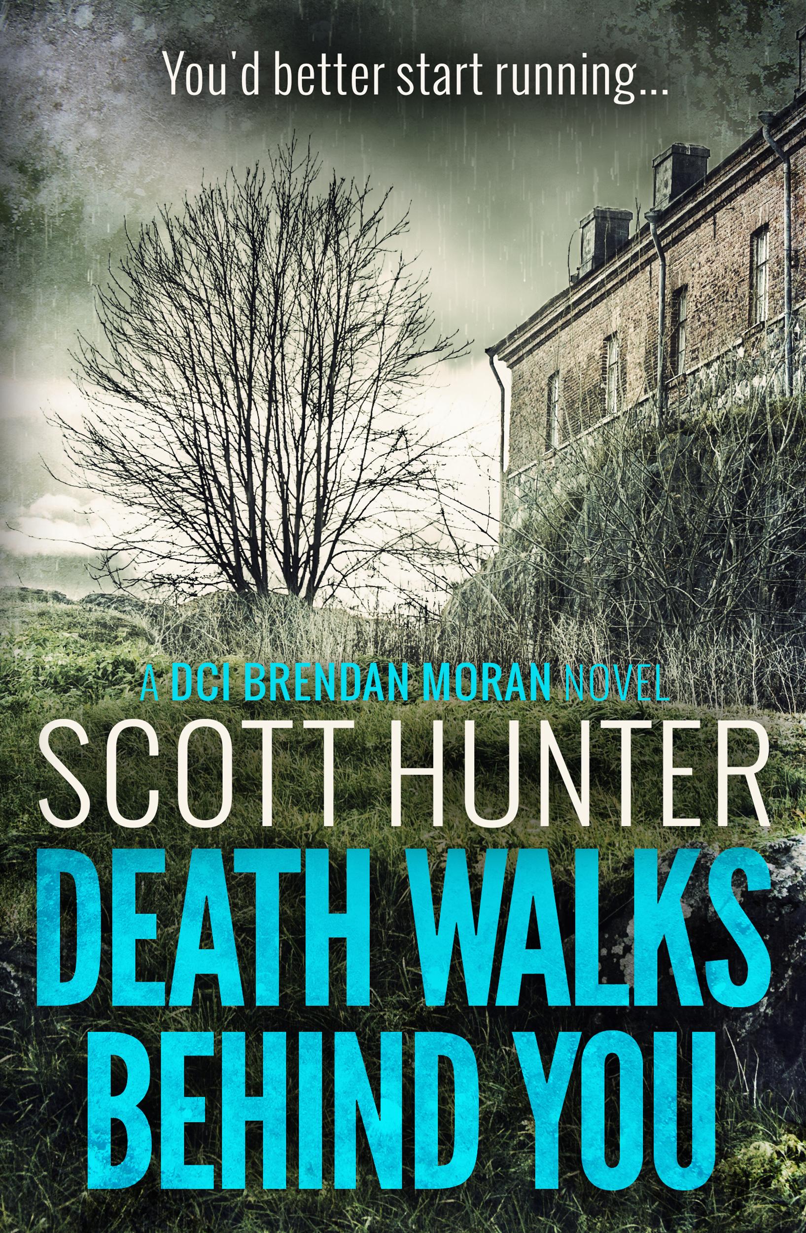 Death Walks Behind You